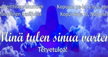 Minä tulen sinua varten, adventtiseurakuntien alueellinen kesäjuhla Kopussa, Nummelassa, 14.–15.6.2019