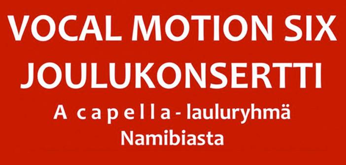 Vocal Motion Six pitää joulukonsertin Nummelassa 29.11.2019 klo 19