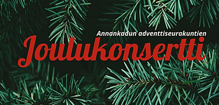 Annankadun adventtiseurakuntien joulukonsertti 14.12.2019 klo 18, Helsinki
